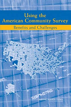 Using the American Community Survey: Benefits and Challenges 9780309106726