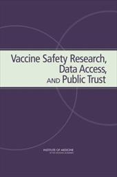 Vaccine Safety Research Date Access and Public Trust