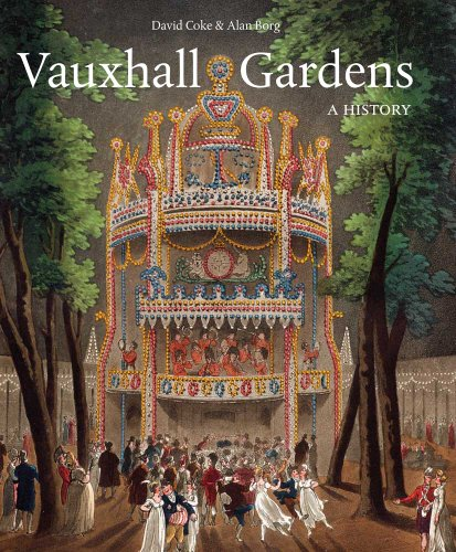 Vauxhall Gardens: A History 9780300173826
