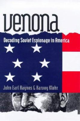 Venona: Decoding Soviet Espionage in America 9780300077711