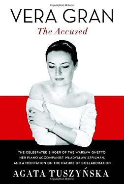 Vera Gran-The Accused 9780307269126