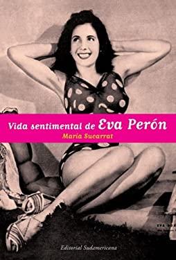 Vida Sentimental de Eva Peron 9780307355218