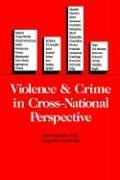 Violence and Crime in Cross-National Perspective 9780300040234