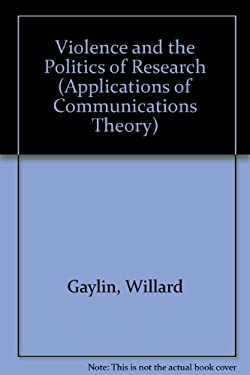 Violence and the Politics of Research 9780306407895
