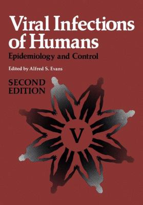 Viral Infections of Humans: Epidemiology and Control 9780306406768