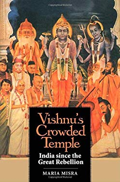 Vishnu's Crowded Temple: India Since the Great Rebellion 9780300137217