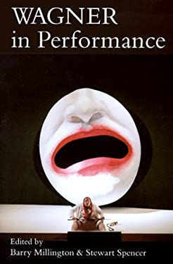 Wagner in Performance 9780300057188