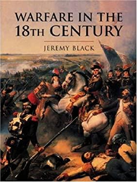 Warfare in the 18th Century 9780304352456