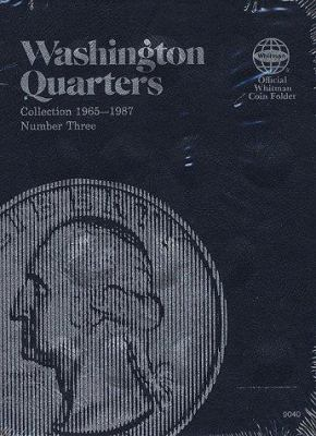 Washington Quarters: Collection 1965-1987, Number Three 9780307090409