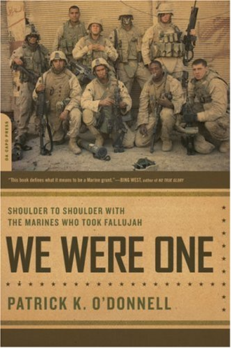 We Were One: Shoulder to Shoulder with the Marines Who Took Fallujah 9780306815737