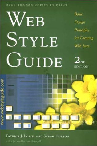 Web Style Guide: Basic Design Principles for Creating Web Sites; Second Edition 9780300096828