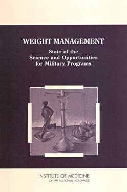 Weight Management: State of the Science and Opportunities for Military Programs 9780309089968