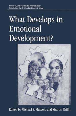What Develops in Emotional Development? 9780306457227