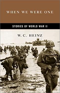 When We Were One: Stories of World War II 9780306811159