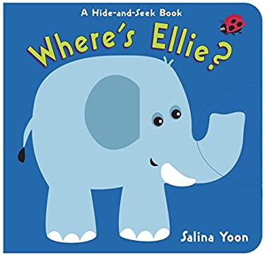 Where's Ellie?: A Hide-And-Seek Book 9780307978066