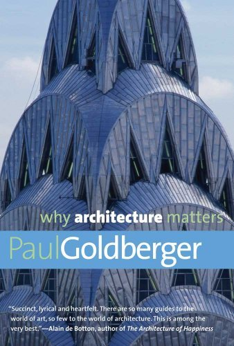 Why Architecture Matters 9780300168174