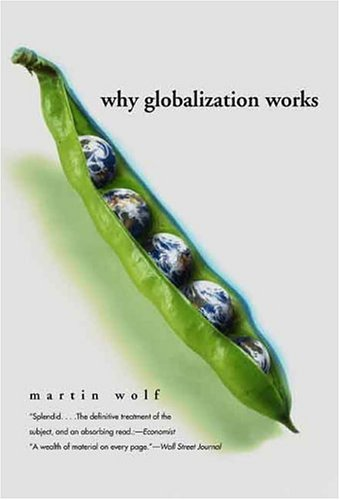 Why Globalization Works 9780300107777