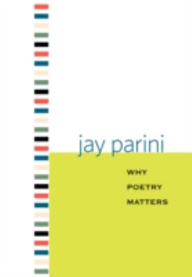 Why Poetry Matters 9780300144567