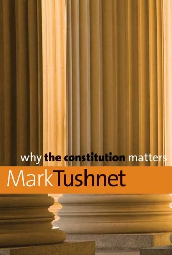 Why the Constitution Matters 9780300150360