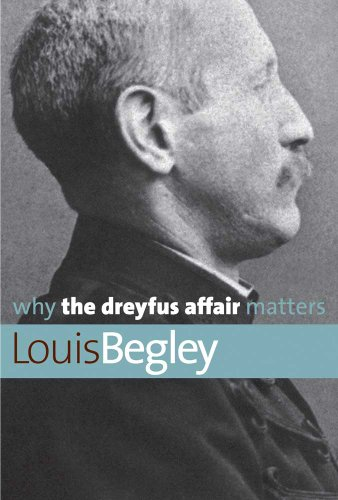 Why the Dreyfus Affair Matters 9780300168143