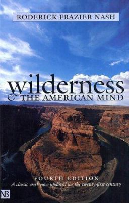 Wilderness and the American Mind: Fourth Edition 9780300091229