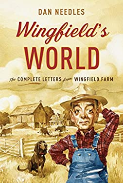 Wingfield's World: The Complete Letters from Wingfield Farm 9780307360847