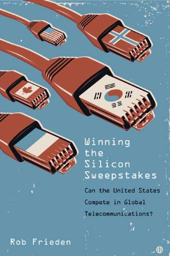 Winning the Silicon Sweepstakes: Can the United States Compete in Global Telecommunications? 9780300152135