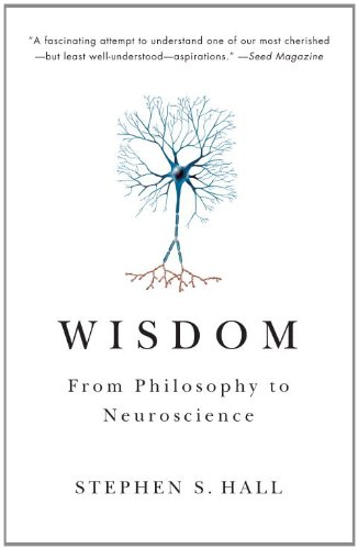 Wisdom: From Philosophy to Neuroscience 9780307389688