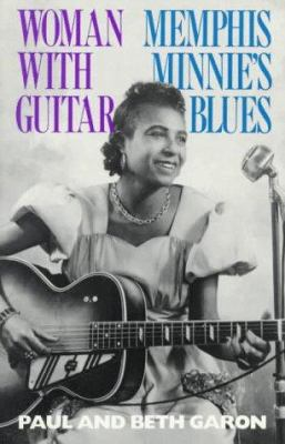 Woman with Guitar: Memphis Minnie's Blues 9780306804601