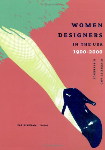 Women Designers in the USA, 1900-2000: Diversity and Difference 9780300093315