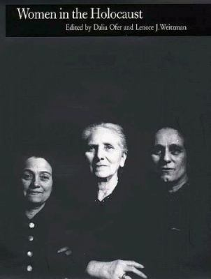 Women in the Holocaust 9780300073546
