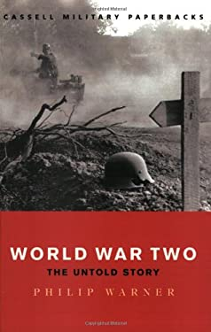 World War Two: The Untold Story 9780304358496