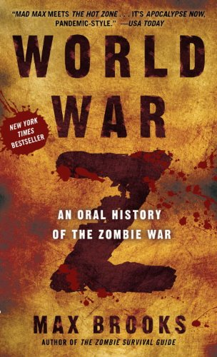 World War Z: An Oral History of the Zombie War 9780307888686
