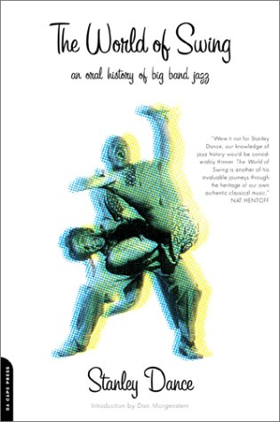 World of Swing: An Oral History of Big Band Jazz 9780306810169