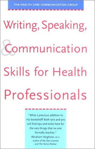 Writing, Speaking, and Communication Skills for Health Professionals 9780300088618