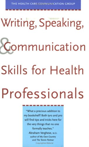 Writing, Speaking, and Communication Skills for Health Professionals 9780300088625