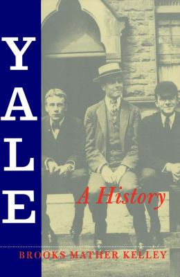 Yale: A History 9780300078435