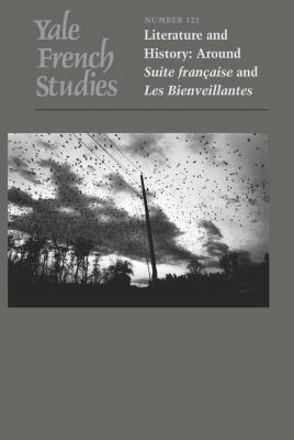 Yale French Studies, Volume 121: Literature and History: Around