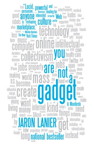 You Are Not a Gadget: A Manifesto 9780307389978