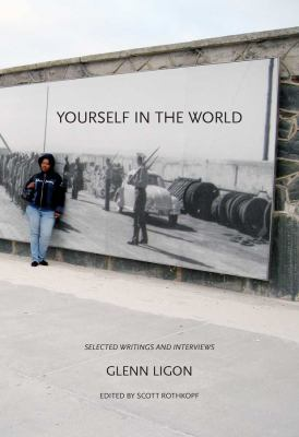 Yourself in the World: Selected Writings and Interviews 9780300169096