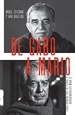 de Gabo A Mario: El Boom Latinoamericano A Traves de Sus Premios Nobel 9780307743398