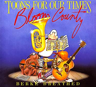 'Toons for Our Times: A Bloom County Book of Heavy Meadow Rump 'n Roll 9780316107099