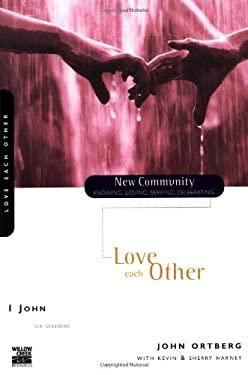 1 John: Love Each Other 9780310227687