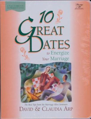 10 Great Dates to Energize Your Marriage: The Best Tips from the Marriage Alive Seminars [With Book and Leader's Guide] 9780310213505