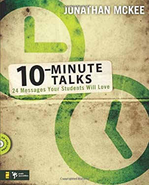 10-Minute Talks: 24 Messages Your Students Will Love [With CDROM] 9780310274940