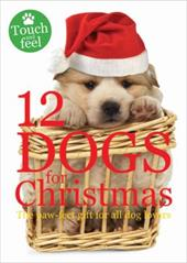 12 Dogs for Christmas: The Paw-Fect Gift for All Dog Lovers 942988