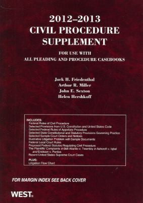 2012-2013 Civil Procedure Supplement for Use with All Pleading and Procedure Casebooks 9780314281210