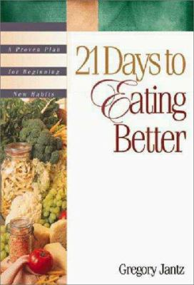 21 Days to Eating Better 9780310217473