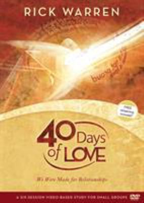 40 Days of Love: We Were Made for Relationships 9780310326854
