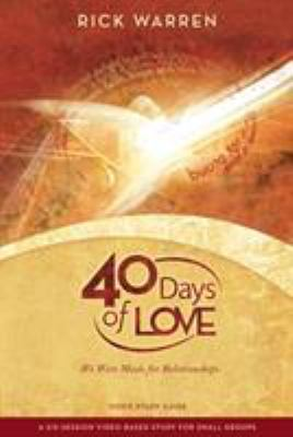 40 Days of Love DVD Study Guide: We Were Made for Relationships 9780310326878